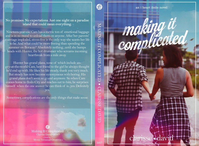 Making It Complicated (I Heart Iloilo 2) by Clarisse David full wrap